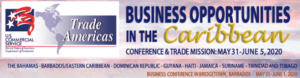 Business Opportunities in the Caribbean Conference and Trade Mission